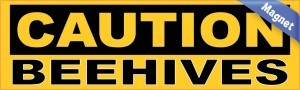 Caution Beehives Magnet