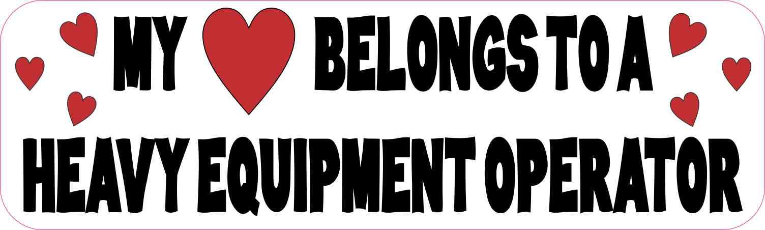Heavy Equipment Decals : In heavy equipment operator bumper sticker vinyl