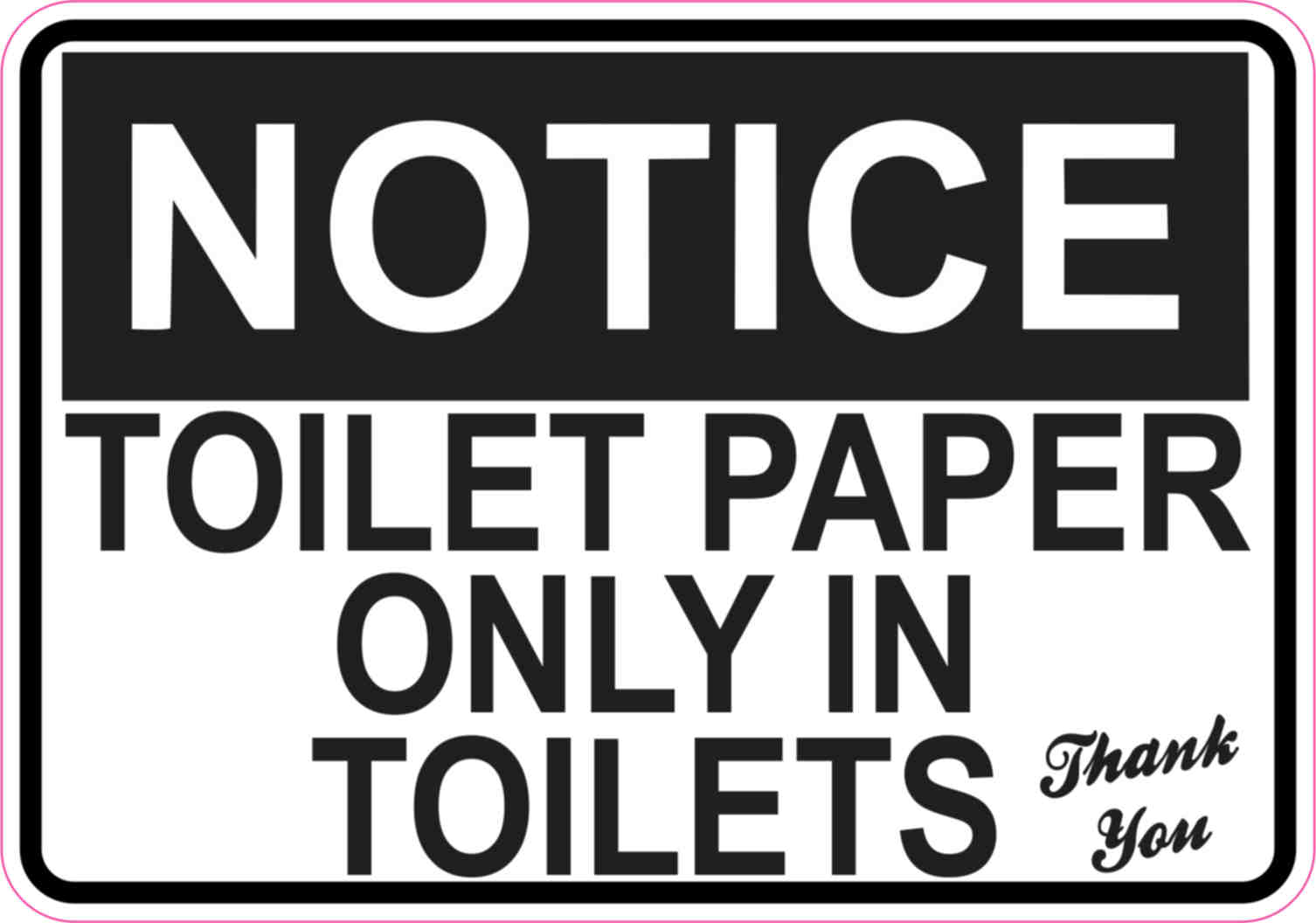 Best 5in x 3.5in Toilet Paper Only Sticker Vinyl Restroom Wall Sign  PU33