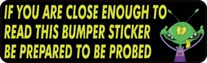 Be Prepared to be Probed Tailgating Magnet