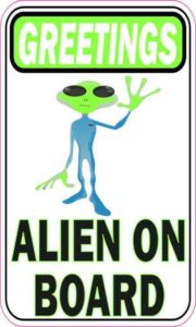 Greetings Alien on Board Magnet