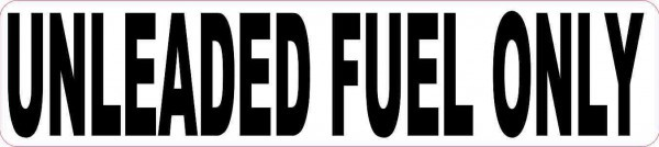 White Unleaded Fuel Only Sticker