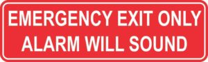 Emergency Exit Only Alarm Will Sound Permanent Vinyl Sticker