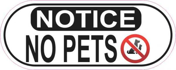 Oblong Notice No Pets Sticker